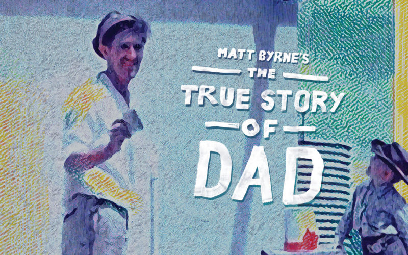 The True Story of Dad header image
